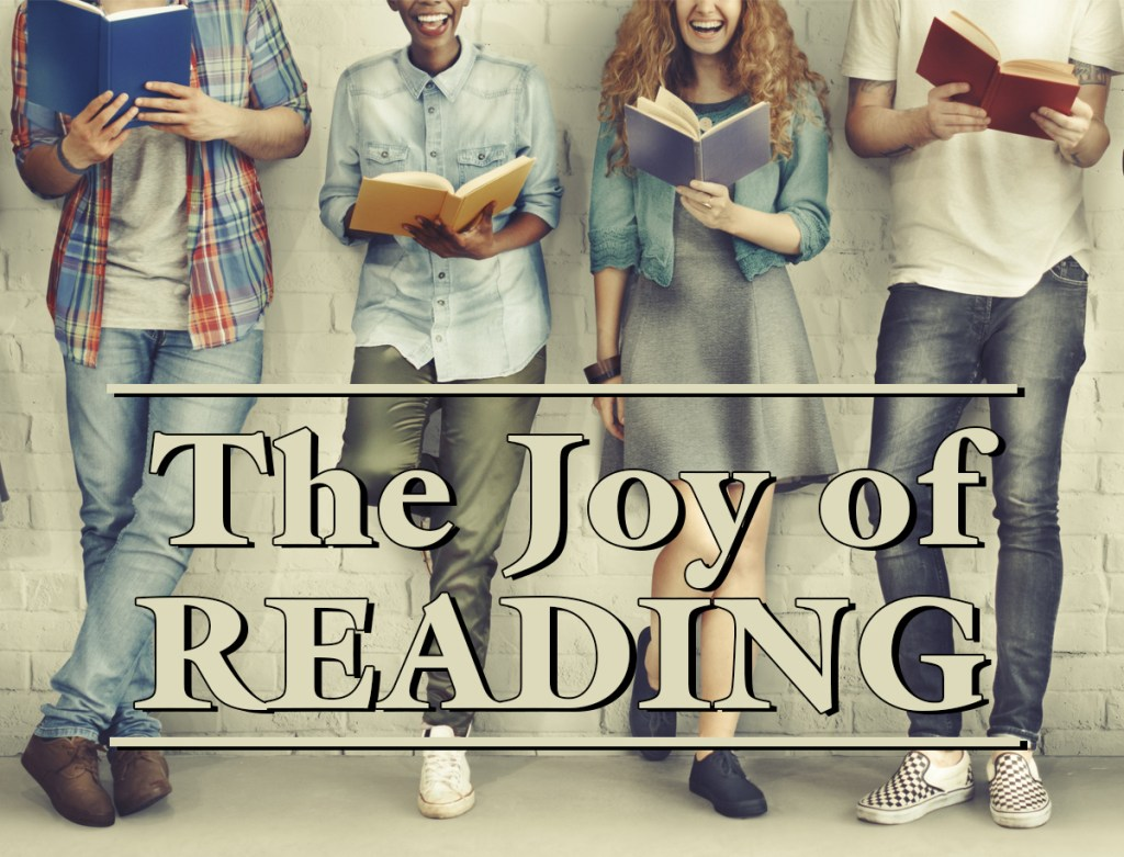 The Joy of Reading