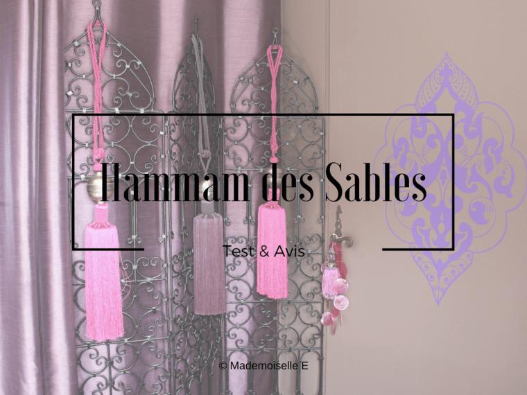Hammam des Sables présentation avis mademoiselle-e