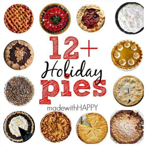 12+ Fabulous Holiday Pies