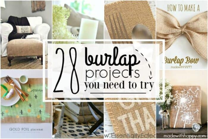28 Burlap Projects   Burlap DIY Projects   Burlap Home Decor   Burlap DIY gifts   Burlap Outdoor Projects   Simple Burlap Crafts   www.madewithHAPPY.com