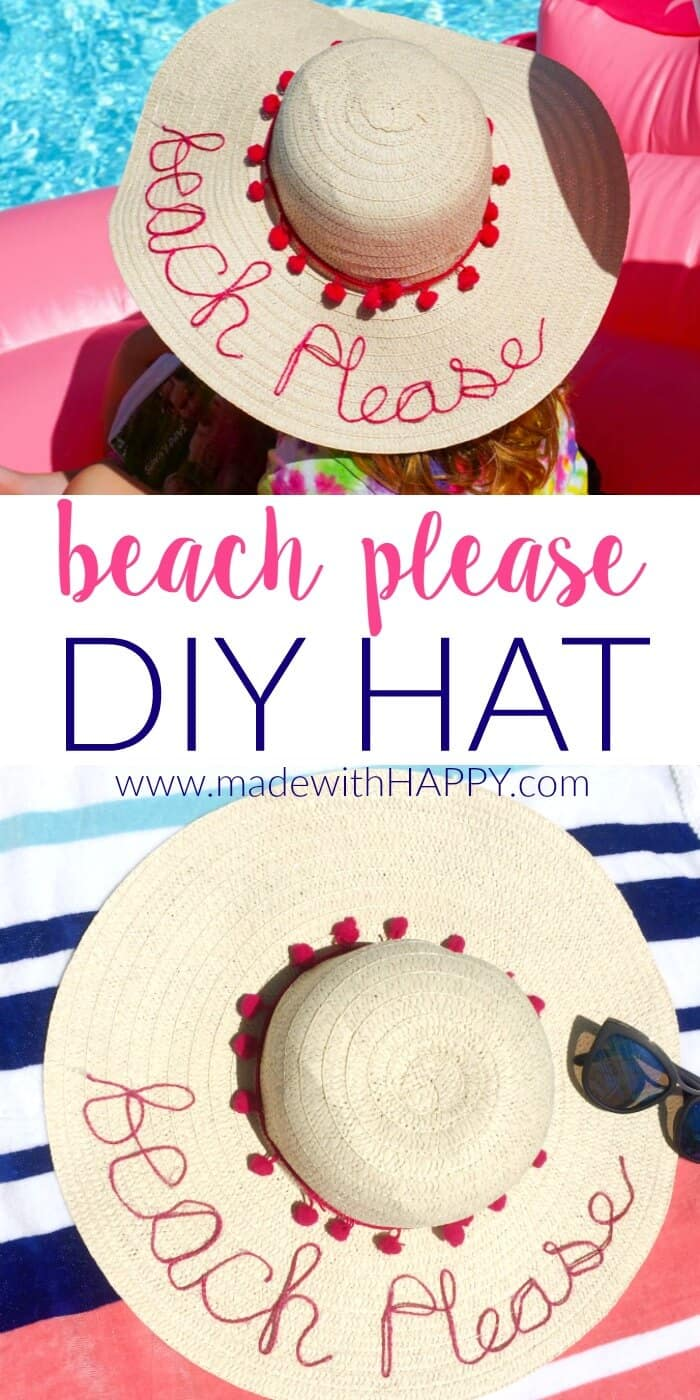 DIY Beach Please Hat | Simple Summer Beach Hat | Summer Must Haves | www.madewithhappy.com