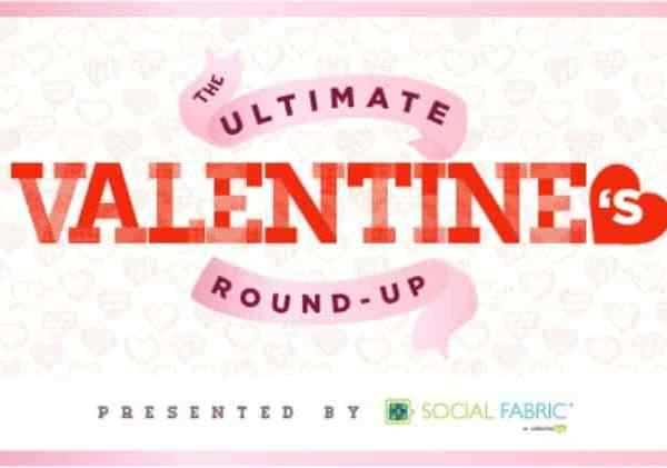 The Ultimate Valentines Round-Up