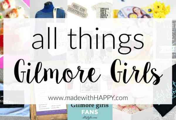 All things Gilmore Girls