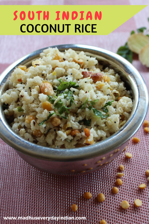south indian style coconut rice recipe made with fresh coconut. coconut rice is also called thengai sadam or kobbari anna. its a mildly spiced rice recipe, served with any curry. Its a great lunch box recipes. #indianrice #coconut #thengai #kidslunch #madhuseverydayindian