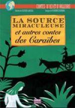 la-source-miraculeuse-et-autres-contes-des-caraibes_180