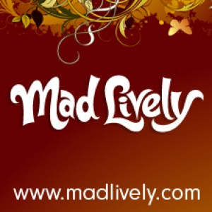 Mad Lively: Quirky, insightful entertainment, and fresh web content