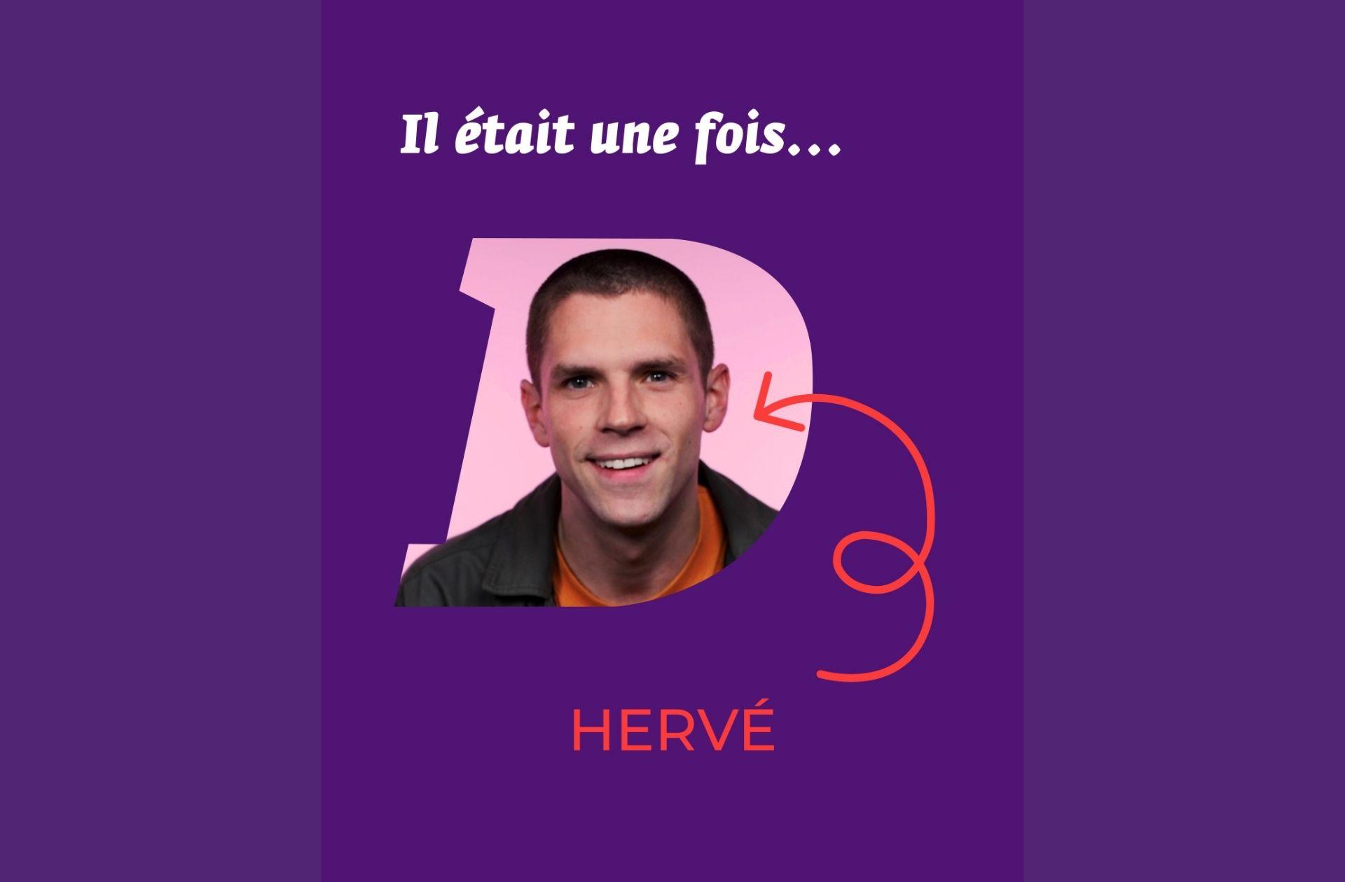 « J'ai pas envie d'être un adulte, laissez-moi tranquille » : Hervé raconte son enfance