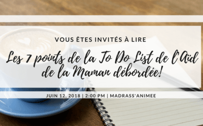 Les 7 points de la To-do list de l'Aïd de la maman débordée