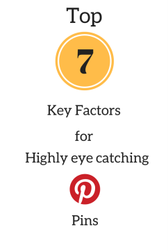 7 key factors for highly eye catching pinterest pins - pinterest graphic design