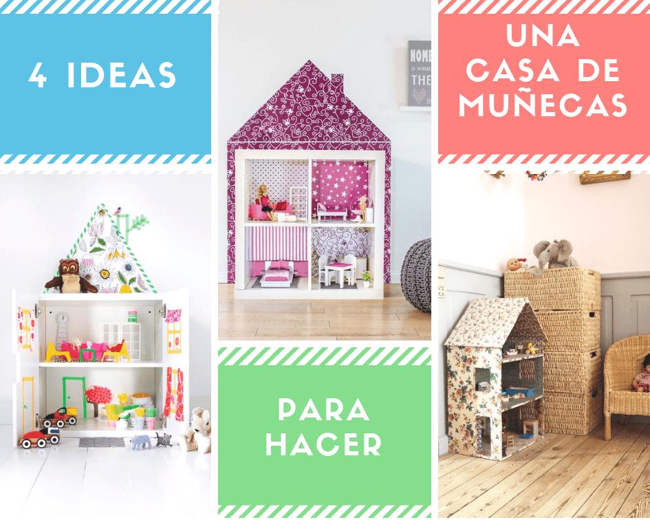 4 Ideas de como hacer una casa de muñecas