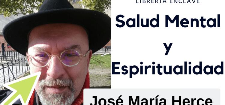 José María Herce: Psicologia ☯️☯️☯️ Salud mental y Espiritualidad