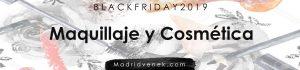 black friday descuentos y ofertas en belleza maquillaje y moda madridvenek