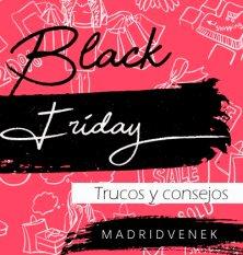 black friday 2020 trucos consejos madridvenek como ahorrar en black friday