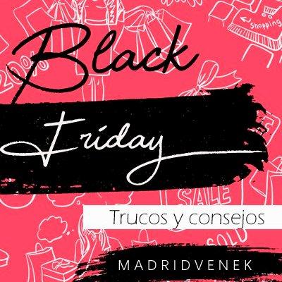 Black Friday: Top 10 Trucos y consejos para comprar