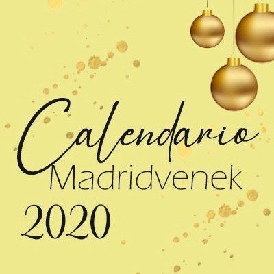¡Llegó el #CalendarioMadridvenek 2020 !
