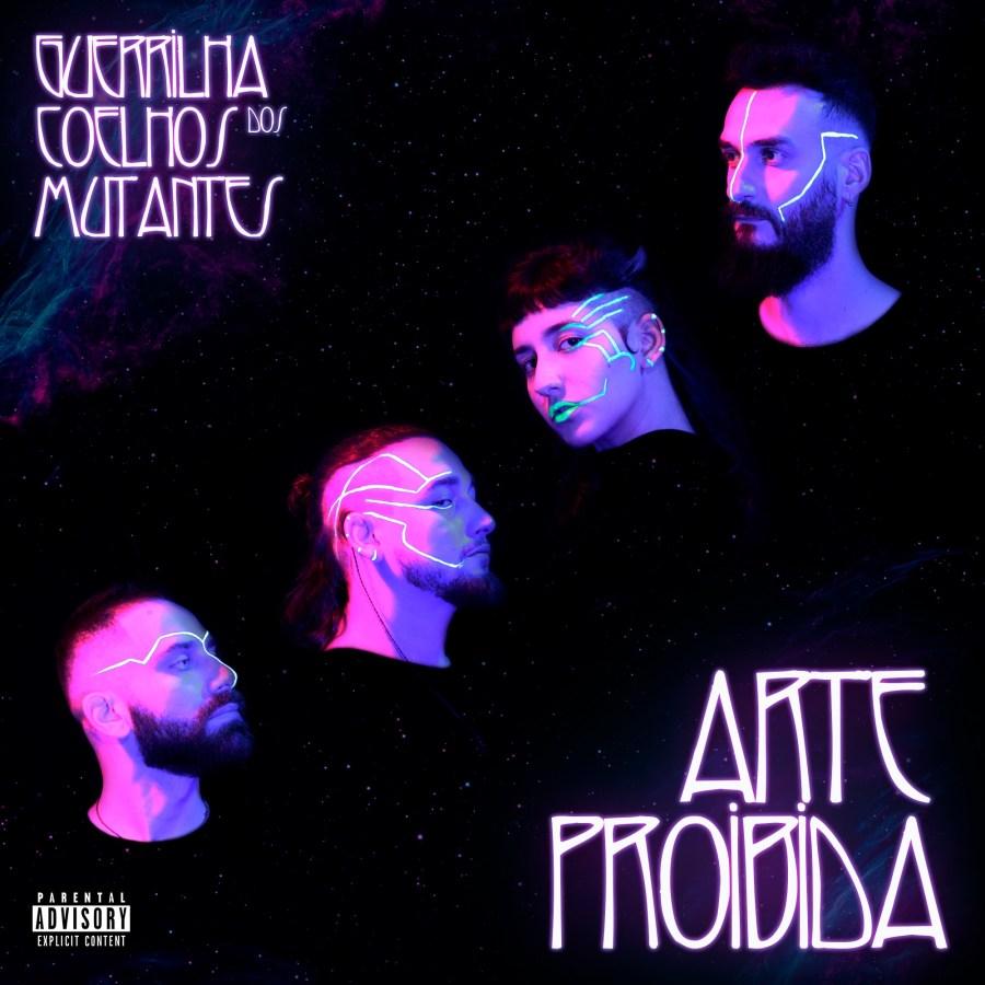 EP: Guerrilha dos Coelhos Mutantes - <em>Arte Proibida</em>