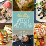 Healthy Meal Plan: Week Three