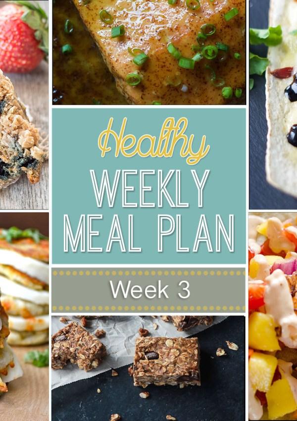 Healthy Meal Plan: Week Three