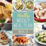 Healthy Meal Plan: Week 13