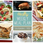 Healthy Meal Plan: Week 15