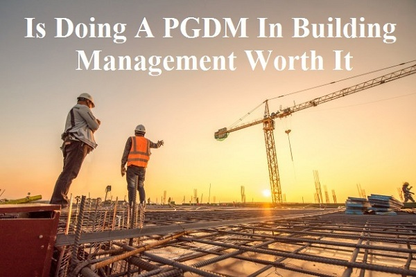pgdm in building management