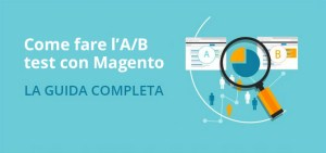 come fare ab test con Magento