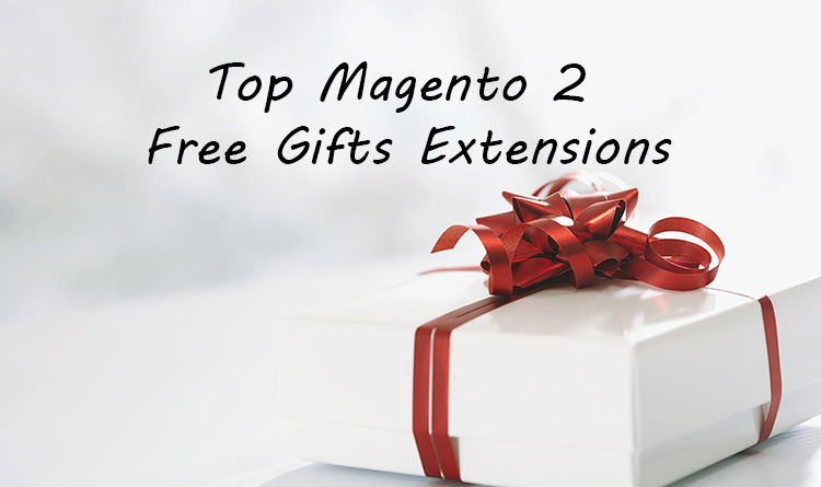 Top Magento 2 Free Gifts Extensions