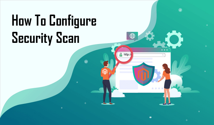 How To Configure Security Scan In Magento 2
