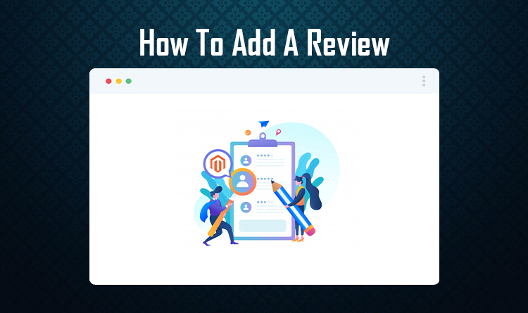 How To Add A Review In Magento 2