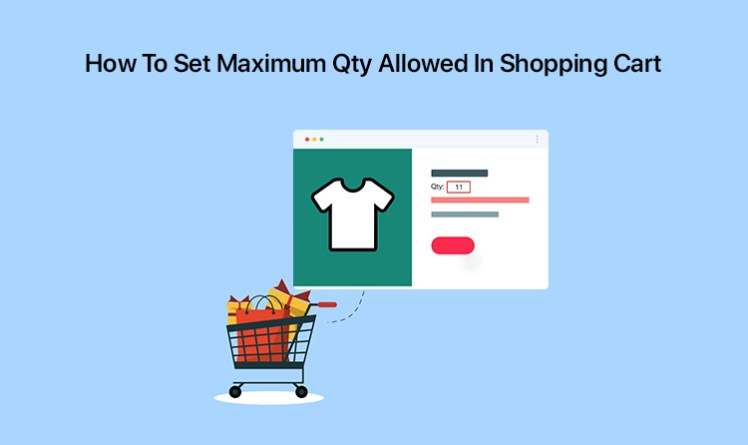 How To Set Maximum Qty Allowed In Shopping Cart In Magento 2