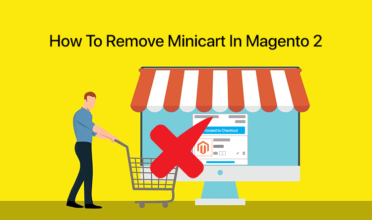 How To Remove Minicart In Magento 2