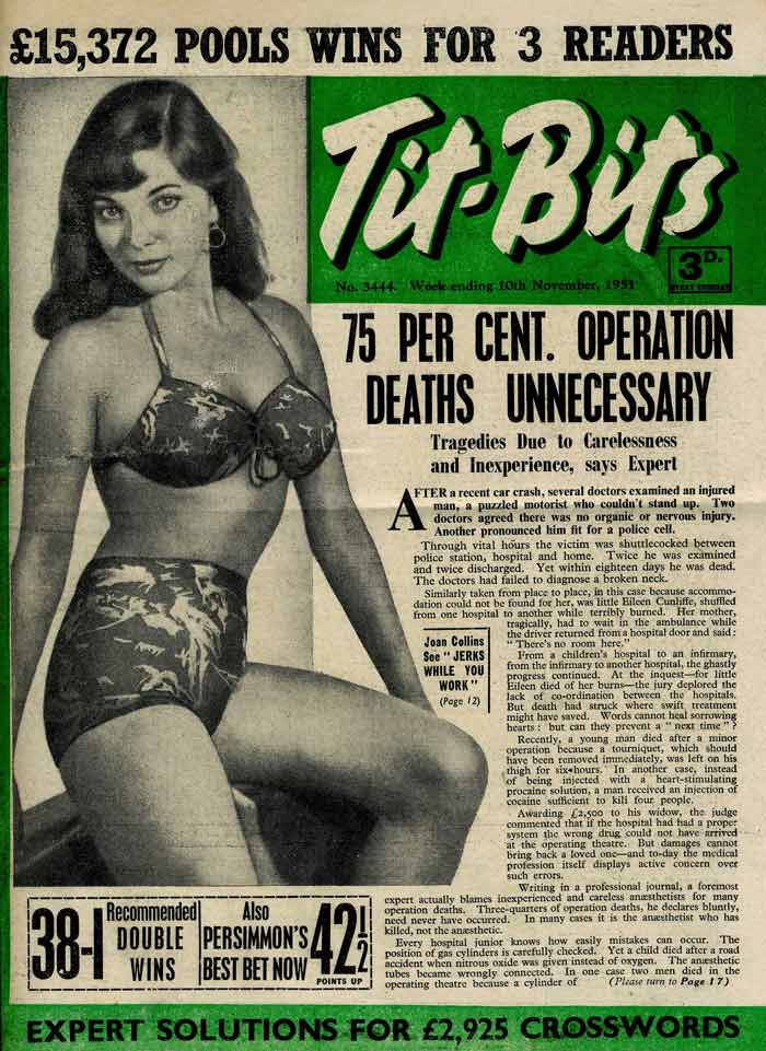 Debut magazine cover: Joan Collins on the front of Tit-Bits in 1951 – she was 18 at the time