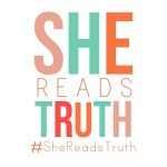 {She Reads Truth ~ an important update}