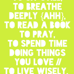{To Live Wisely. // a printable}