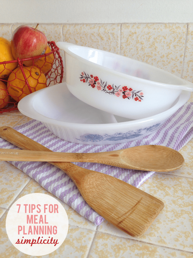 7 tips for meal planning simplicity | maggie whitley designs