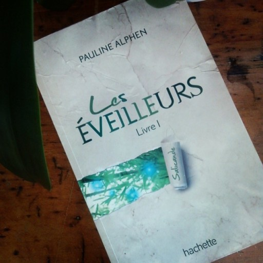 Les Eveilleurs de Pauline Alphen