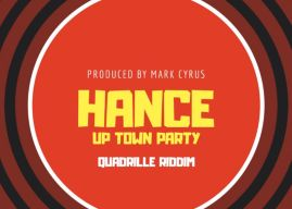 New Music: Hance – 'Uptown Party'