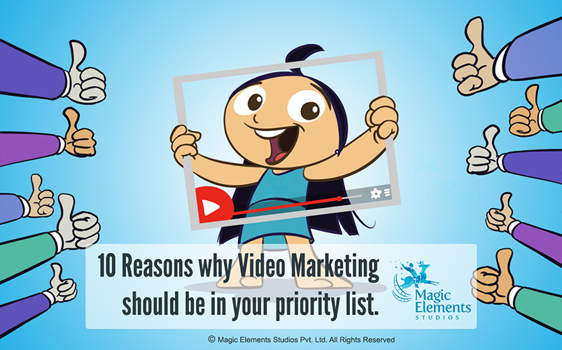 10 Reasons why Video Marketing should be your priority