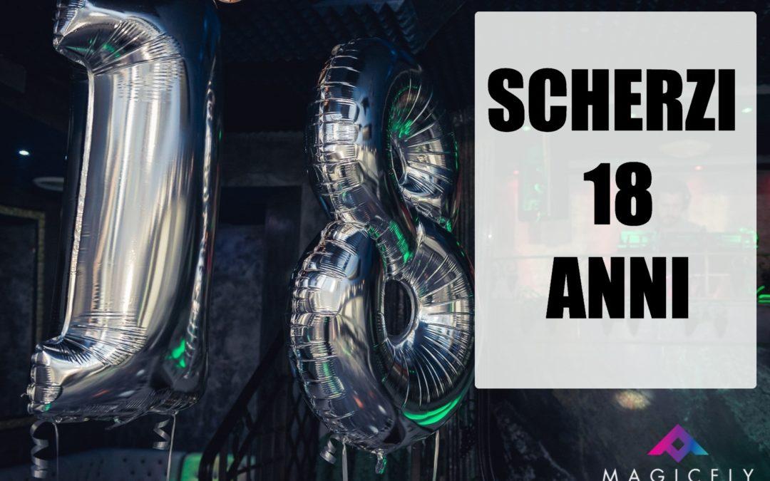 Scherzi 18 Anni I Più Divertenti Al Compleanno Per Ragazzo