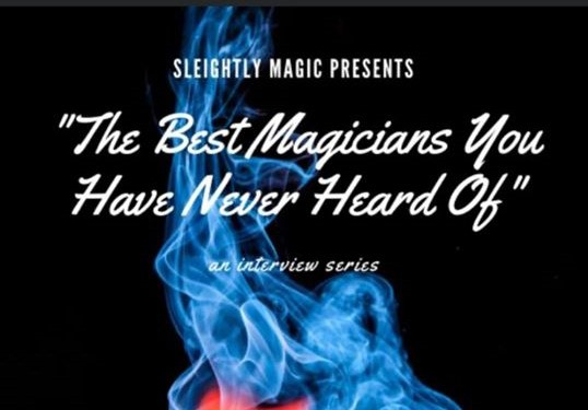 Magicians You've Never Head Of