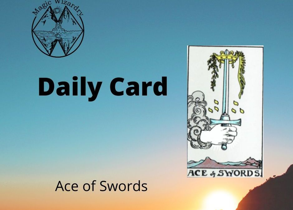 Ace of Swords Daily Card Card of the Day