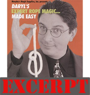 Daryl's Rope Routine (excerpt from Expert Rope Magic Made Easy Vol 3) video DOWNLOAD