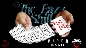 The Lazy Shift by Viper Magic video DOWNLOAD - Download
