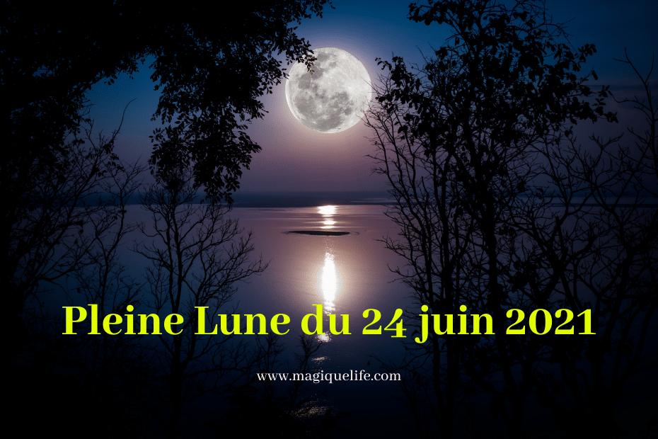 pleine lune du 24 juin 2021