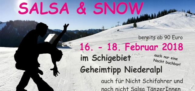 1. Salsa & Snow Weekend am Niederalpl