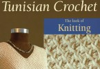 Tunisian Crochet di Sharon H Silverman