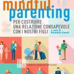 Mindful parenting di Susan Bogels