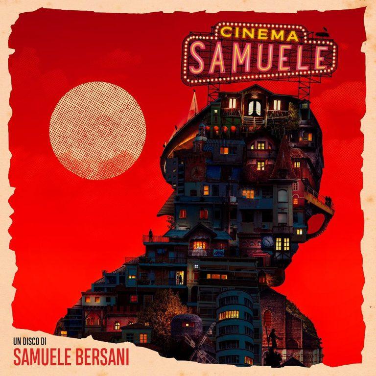 Cinema Samuele, il grande ritorno di Samuele Bersani