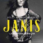 Janis, la biografia autorizzata di Janis Joplin