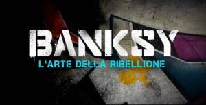 Banksy – L'arte della Ribellione: evento speciale The Space Cinema